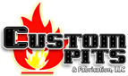 Custom Pits & Fabrication